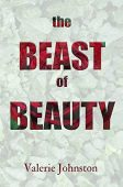 Beast of Beauty Valerie Johnston