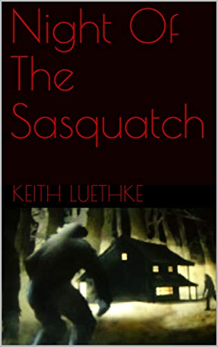 Night Of The Sasquatch