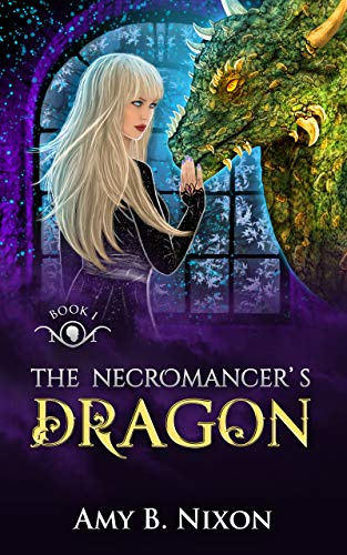 The Necromancer's Dragon (Northern Necromancers: The Dragons Book 1)