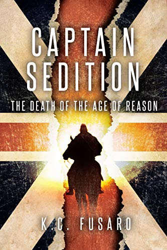 Captain Sedition, The Death of the Age of Reason