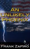 An Unlikely Phoenix Frank Zafiro