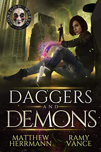 Daggers and Demons: A Contemporary Urban Fantasy Novel (Better Demons Series Book 2)