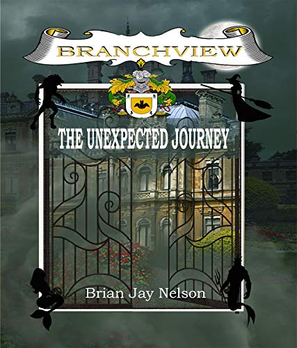 Branchview - The Unexpected Journey