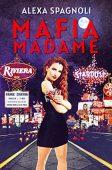 Mafia Madame Alexa Spagnioli