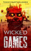 Wicked Games Tommy Bartholomew