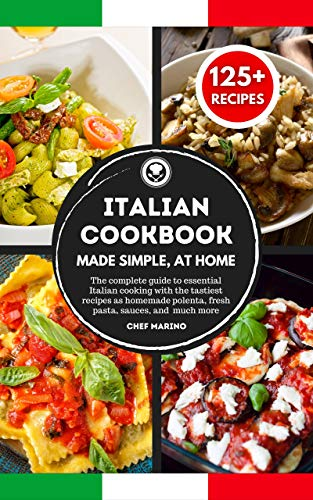 ITALIAN COOKBOOK Made Simple, at Home
