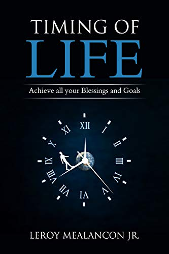 Timing of Life Achieve all Your Blessings and Goals