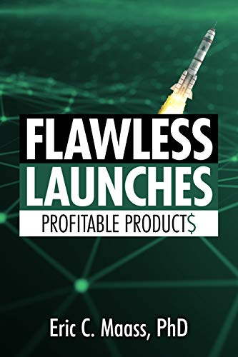 Flawless Launches: Profitable Products