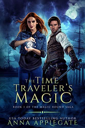 The Time Traveler's Magic (Book 1 in the Magic Bound Saga)