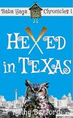 Hexed in Texas A Kathy Burford