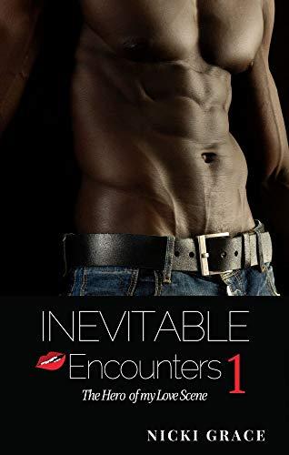 Inevitable Encounters: The Hero of my Love Scene