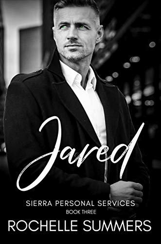 Jared: An Escort For Hire Encounter (Sierra Personal Services Book Three)