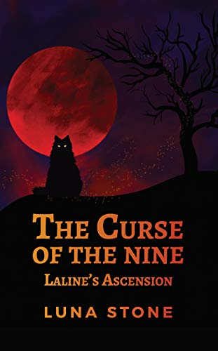 The Curse of the Nine: Laline's Ascension Kindle Edition