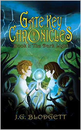 The Dark Light: Gate Key Chronicles: Book 1