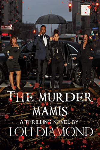 The Murder Mamis / Washington Heights