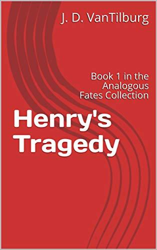 Henry's Tragedy