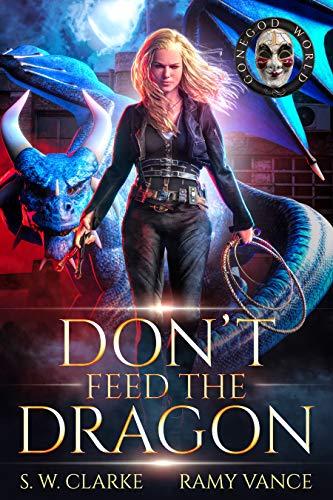 Don't Feed the Dragon: Cirque du Dragon Series