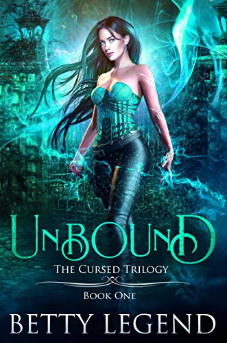 Unbound (The Curse Trilogy, Book 1)