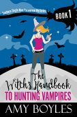 Witch's Handbook to Hunting AMY BOYLES