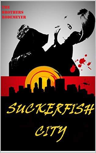 Suckerfish City