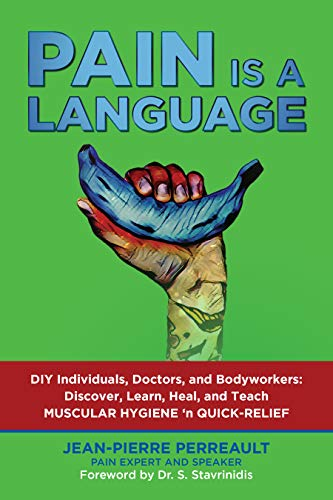 PAIN IS A LANGUAGE: The Human Body User Guide