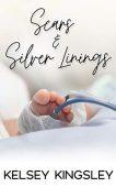 Scars&Silver Linings Kelsey Kingsley