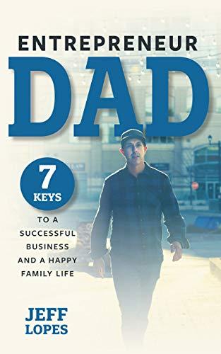 Entrepreneur Dad