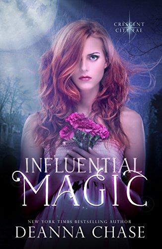 Influential Magic (Crescent City Fae Book 1)