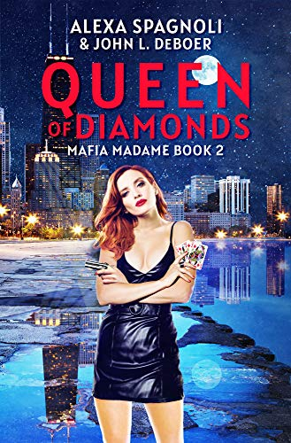 Queen Of Diamonds, Mafia Madame Book 2