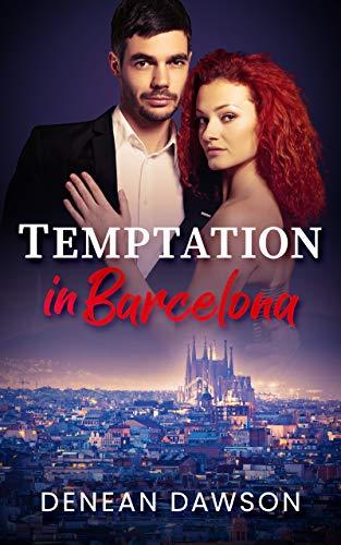 Temptation in Barcelona