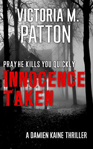 Innocence Taken - Pray He Kills You Quickly
