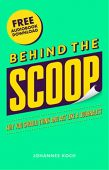 Behind the Scoop Why Johannes Koch