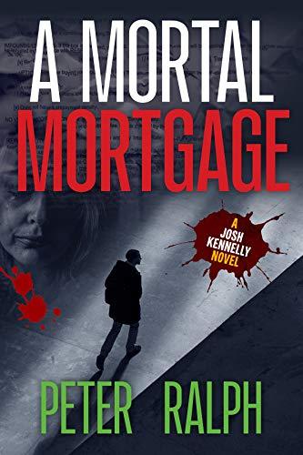 A Mortal Mortgage