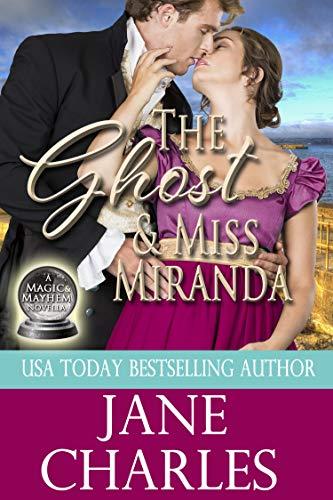 The Ghost & Miss Miranda