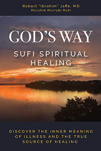 God's Way : Sufi Spiritual Healing