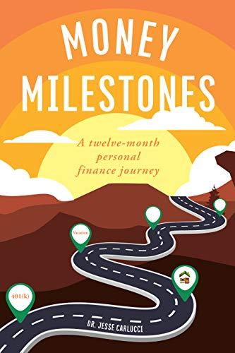 Money Milestones: A twelve-month personal finance journey