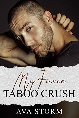 My Fierce Taboo Crush