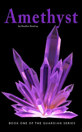 Amethyst (#1 of the Guardian series)