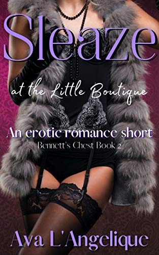 Sleaze at the Little Boutique