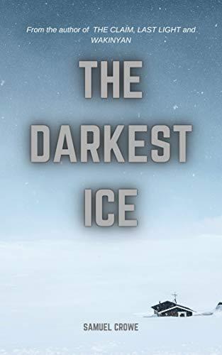 The Darkest Ice