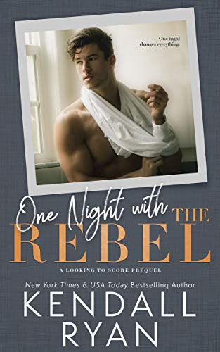 One Night with the Rebel