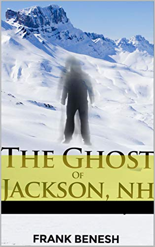 The Ghost of Jackson, NH