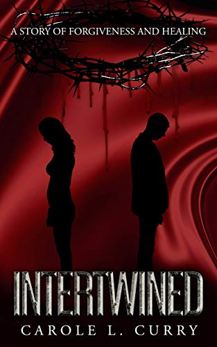 Intertwined: A Story of Forgiveness and Healing