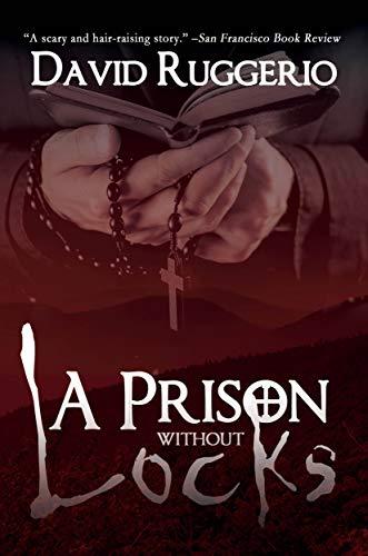 A Prison Without Locks