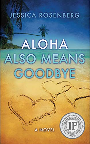 Aloha Also Means Goodbye