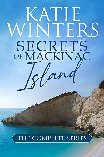 Secrets of Mackinac Island: The Complete Boxset