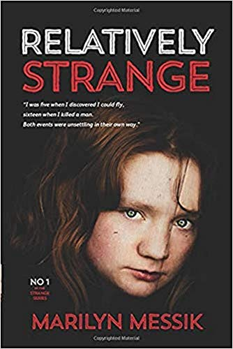 Relatively Strange: A Roller-Coaster Of A Psi-Fi Thriller (Strange Series Book 1) by Marilyn Messik