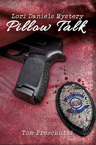 Lori Daniels Mystery: Pillow Talk