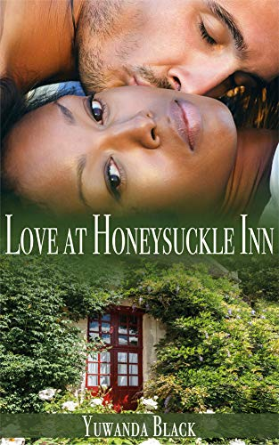 Love at Honeysuckle Inn: A Contemporary, Interracial Romance