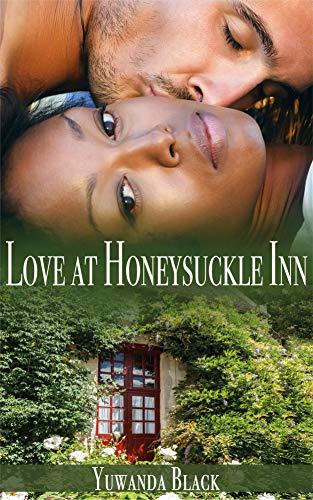Love at Honeysuckle Inn: A Contemporary, Interracial Romance